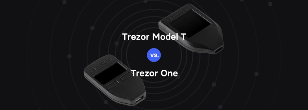 Trezor One of Model T